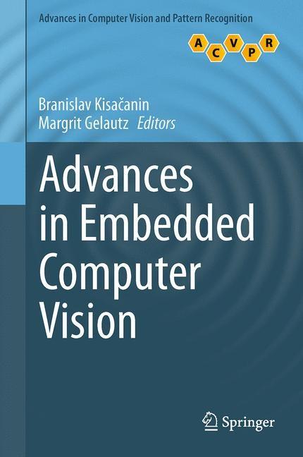 Abbildung von Kisacanin / Gelautz | Advances in Embedded Computer Vision | 2014