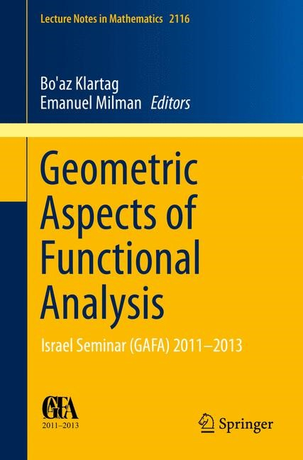 Abbildung von Klartag / Milman | Geometric Aspects of Functional Analysis | 2014