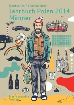 Abbildung von Jahrbuch Polen. Jahrbuch des Deutschen Polen-Instituts Darmstadt / Jahrbuch Polen 25 (2014). Männer | 1. Auflage | 2014 | beck-shop.de