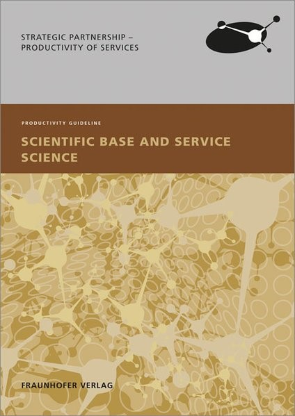Scientific Base and Service Science. | / Möslein / Reichwald / Kölling / Bienzeisler, 2014 | Buch (Cover)