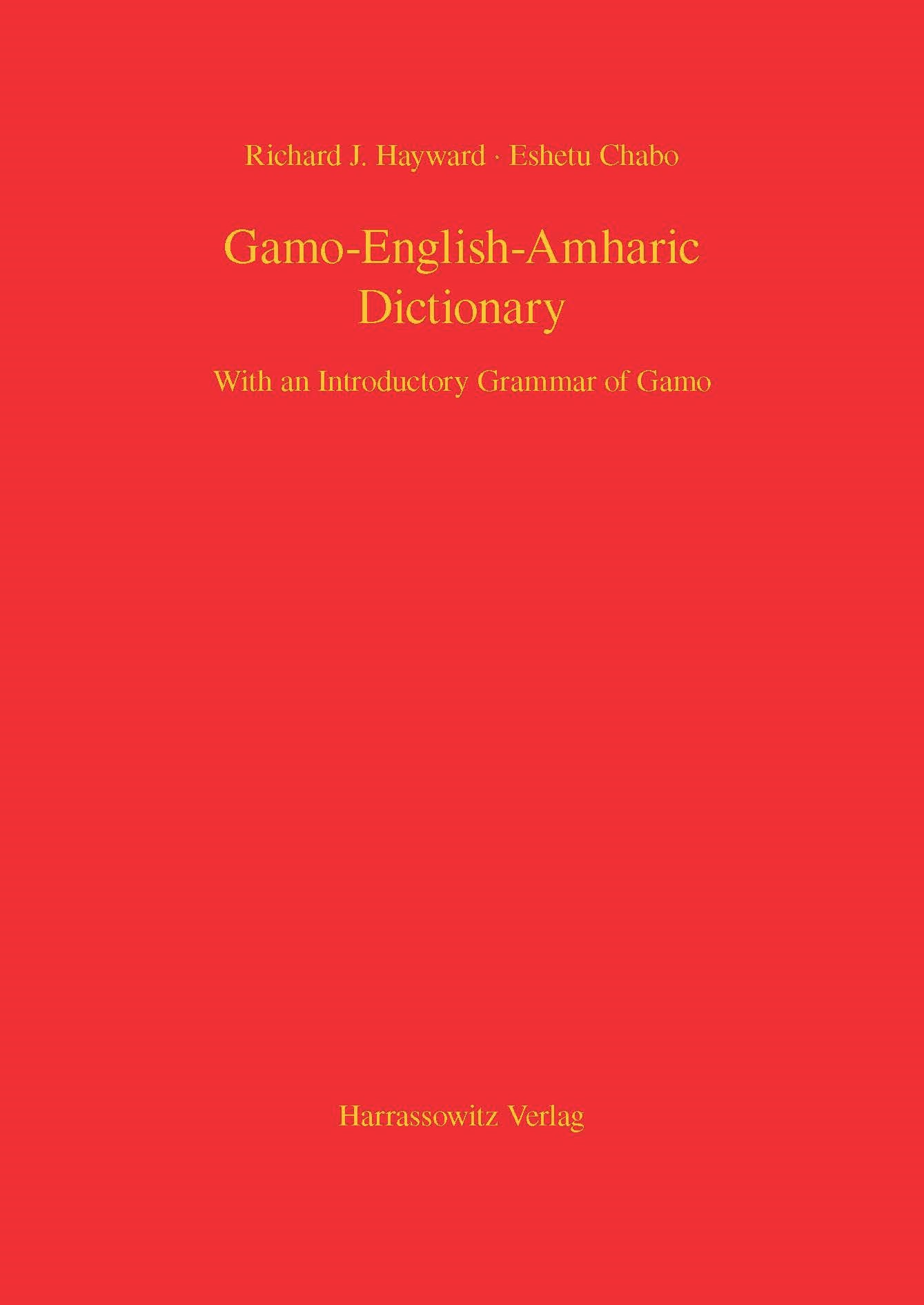 Abbildung von Hayward / Chabo | Gamo-English-Amharic Dictionary With an Introductory Grammar of Gamo | 2014