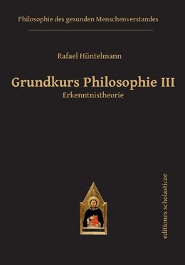 Abbildung von Grundkurs Philosophie III   1. Auflage   2014   beck-shop.de