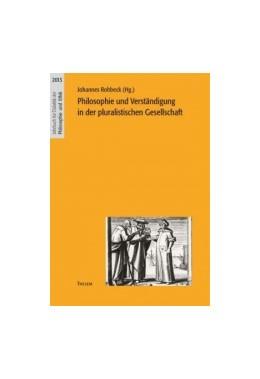 Abbildung von Rohbeck | Philosophie und Verständigung in der pluralistischen Gesellschaft | 2014 | 14