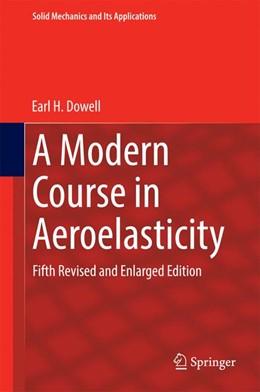 Abbildung von Dowell | A Modern Course in Aeroelasticity | 5. überarbeitete und erweiterte Auflage | 2014 | Fifth Revised and Enlarged Edi... | 217