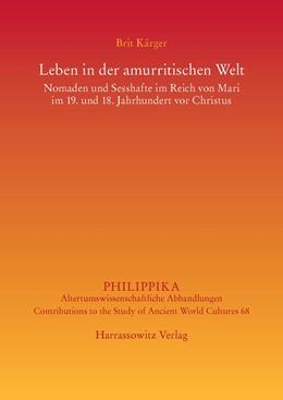 Abbildung von Kärger   Leben in der amurritischen Welt   2014   Nomaden und Sesshafte im Reich...   68