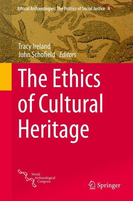 Abbildung von Ireland / Schofield | The Ethics of Cultural Heritage | 2014