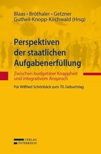 Abbildung von Blaas / Bröthaler / Getzner / Gutheil-Knopp-Kirchwald | Perspektiven der staatlichen Aufgabenerfüllung | 2014