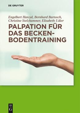 Abbildung von Hanzal / Bartosch / Stelzhammer | Palpation für das Beckenbodentraining | 1. Auflage | 2014