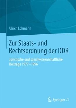 Abbildung von Lohmann | Zur Staats- und Rechtsordnung der DDR | 2015 | 2015 | Juristische und sozialwissensc...