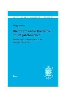 Abbildung von Krämer | Die französische Kreolistik im 19. jahrhundert | 2014 | Rassismus und Determinismus in... | 25