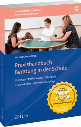 Abbildung von Grewe | Praxishandbuch Beratung in der Schule | 3., überarbeiteten und erweiterten Auflage | 2015