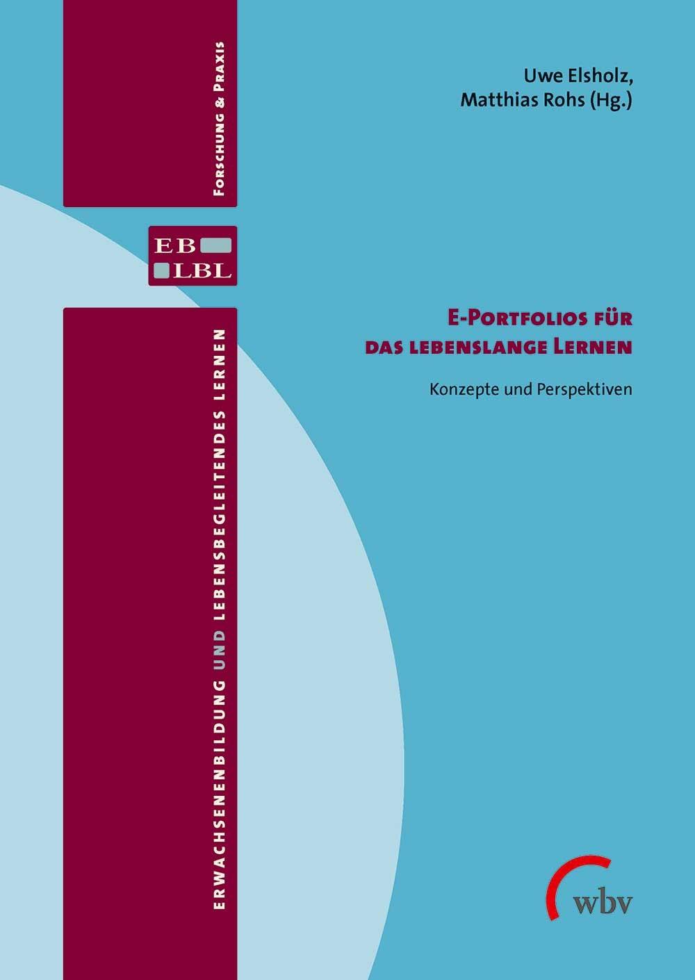 Abbildung von Elsholz / Rohs | E-Portfolios für das lebenslange Lernen | 2014