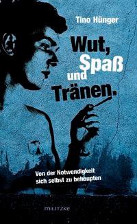 Abbildung von Hünger | Wut, Spaß und Tränen | 2014