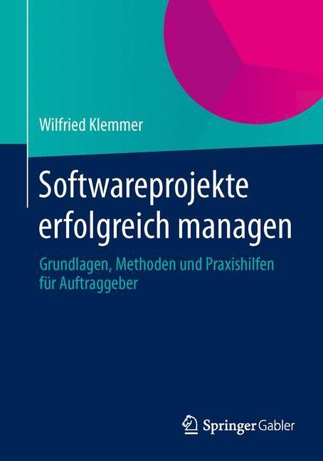 Abbildung von Klemmer | Softwareprojekte erfolgreich managen | 2014 | 2014