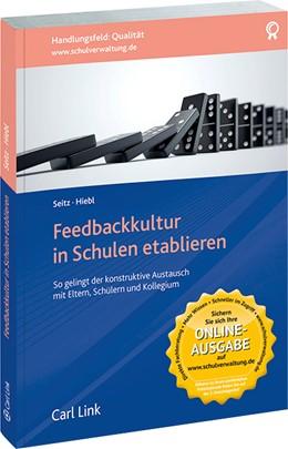 Abbildung von Seitz / Hiebl | Feedbackkultur in Schulen etablieren | 1. Auflage | 2015 | beck-shop.de