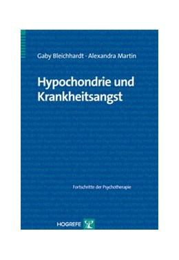 Abbildung von Bleichhardt / Martin | Hypochondrie und Krankheitsangst | 2010 | 41
