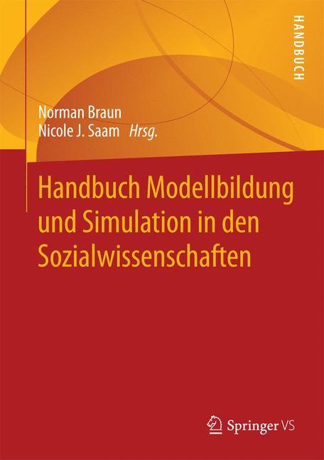 Abbildung von Braun / Saam | Handbuch Modellbildung und Simulation in den Sozialwissenschaften | 2014