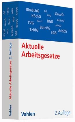 Abbildung von Aktuelle Arbeitsgesetze   2. Auflage   2014   beck-shop.de