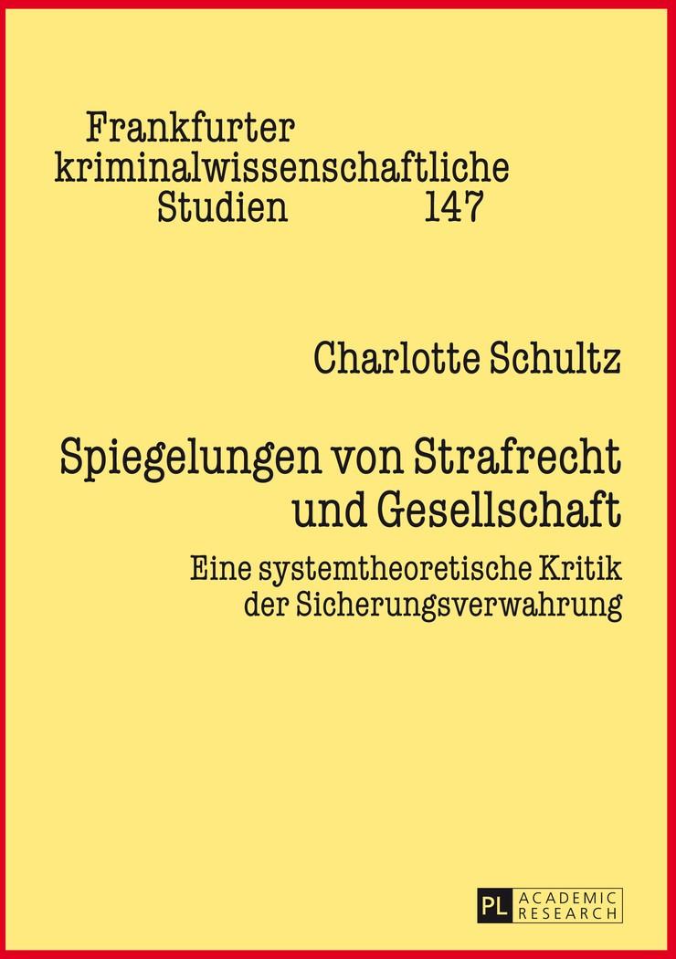 Abbildung von Schultz | Spiegelungen von Strafrecht und Gesellschaft | 2014