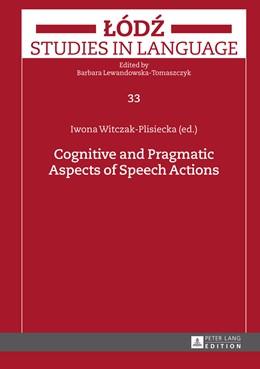 Abbildung von Witczak-Plisiecka | Cognitive and Pragmatic Aspects of Speech Actions | 2014 | 33