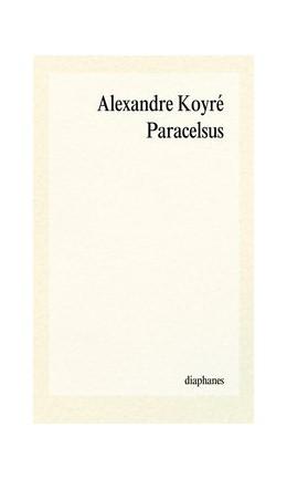 Abbildung von Koyré   Paracelsus   2012   (1493–1541)