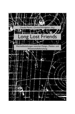 Abbildung von Mareis / Windgätter   Long Lost Friends   2013   Wechselbeziehungen zwischen De...