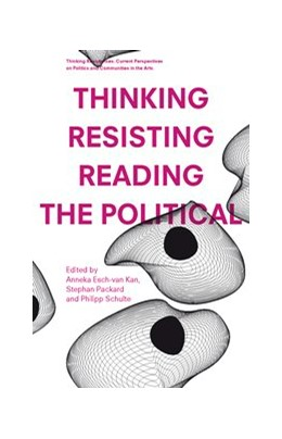 Abbildung von Packard / Kan / Schulte | Thinking – Resisting – Reading the Political | 2013