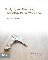 Abbildung von Judge / Neustaedter | Studying and Designing Technology for Domestic Life | 2014
