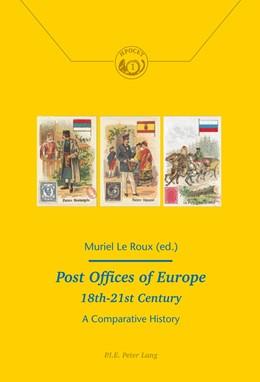 Abbildung von Le Roux / Richez | Post Offices of Europe 18th – 21st Century | 2014