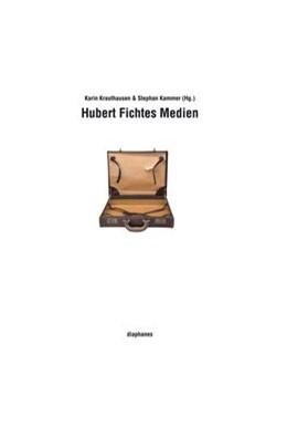 Abbildung von Krauthausen / Kammer | Hubert Fichtes Medien | 1. Auflage | 2014 | beck-shop.de