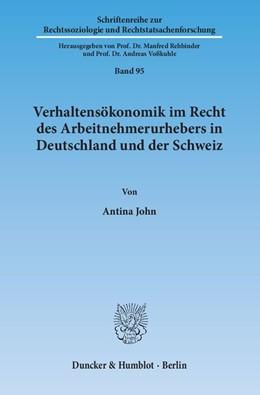 Abbildung von John | Verhaltensökonomik im Recht des Arbeitnehmerurhebers in Deutschland und der Schweiz | 2014 | 95