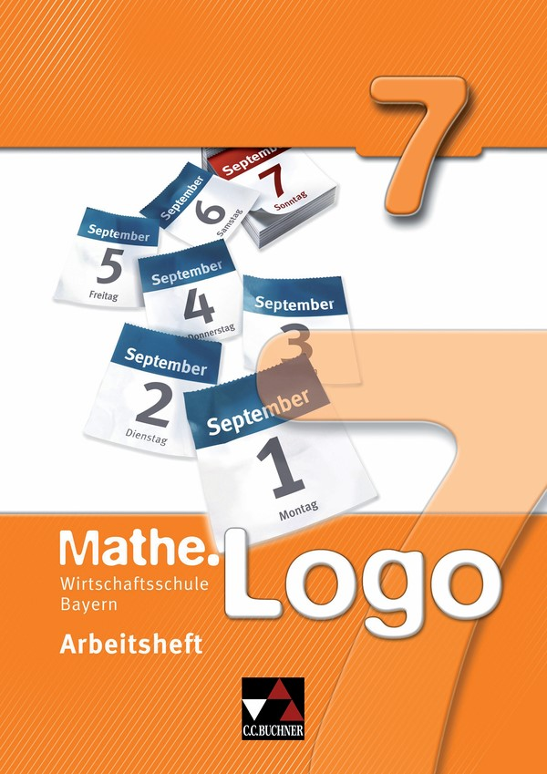 Mathe.Logo Wirtschaftsschule Bayern Arbeitsheft  7, 2015 | Buch (Cover)