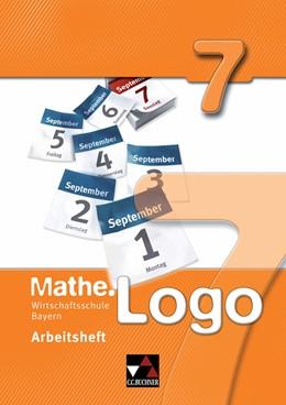 Abbildung von Mathe.Logo Wirtschaftsschule Bayern Arbeitsheft 7 | 2015