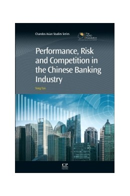Abbildung von Tan | Performance, Risk and Competition in the Chinese Banking Industry | 2014
