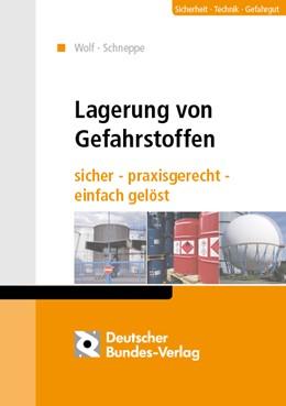 Abbildung von Torsten / Schneppe | Lagerung von Gefahrstoffen | 2015