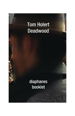 Abbildung von Holert | Deadwood | 2013