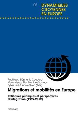 Abbildung von Lees / Couderc-Morandeau / Martinez-Vasseur | Migrations et mobilités en Europe | 2014 | Politiques publiques et perspe... | 5