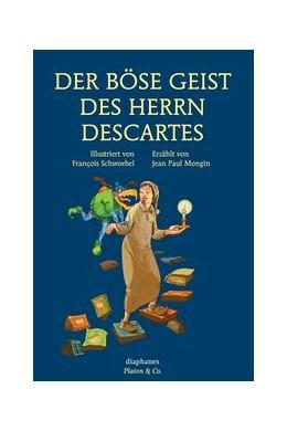 Abbildung von Mongin / Schwoebel   Der böse Geist des Herrn Descartes   2014