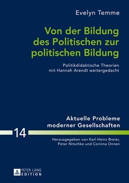 Abbildung von Temme | Von der Bildung des Politischen zur politischen Bildung | 2014 | Politikdidaktische Theorien mi... | 14