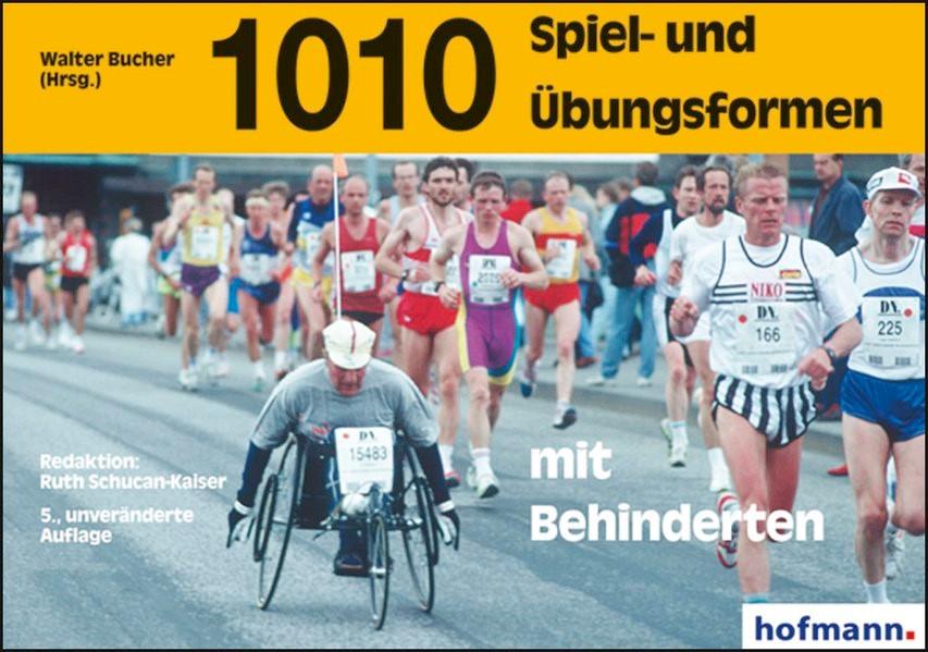 1010 Spiel- und Übungsformen mit Behinderten   5. Auflage, 2004   Buch (Cover)