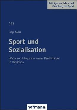 Abbildung von Mess | Sport und Sozialisation | 2009 | Wege zur Integration neuer Bes...