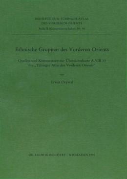 Abbildung von Orywal | Ethnische Gruppen des Vorderen Orients | 1991 | Quellen und Kommentare zur Übe...