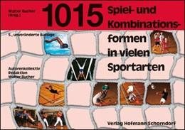 Abbildung von 1015 Spiel- und Kombinationsformen in vielen Sportarten | 5. Auflage | 2002