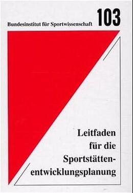 Abbildung von Leitfaden für die Sportstättenentwicklungsplanung | 1. Auflage | 2000 | beck-shop.de