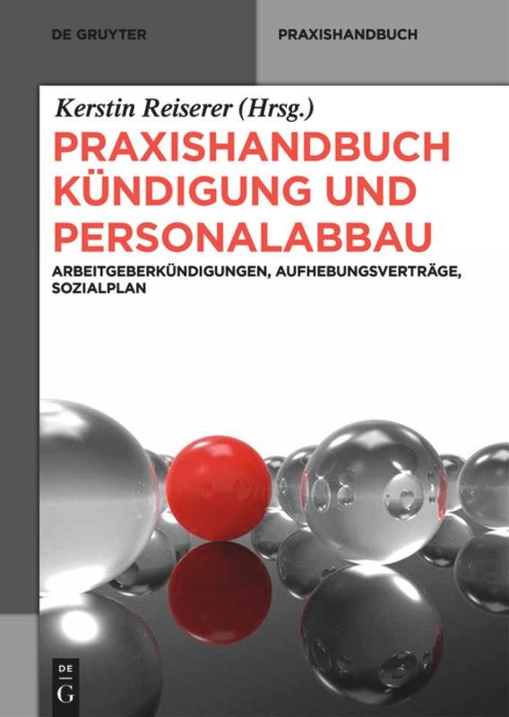 Abbildung von Reiserer | Praxishandbuch Kündigung und Personalabbau | 1. Auflage | 2014