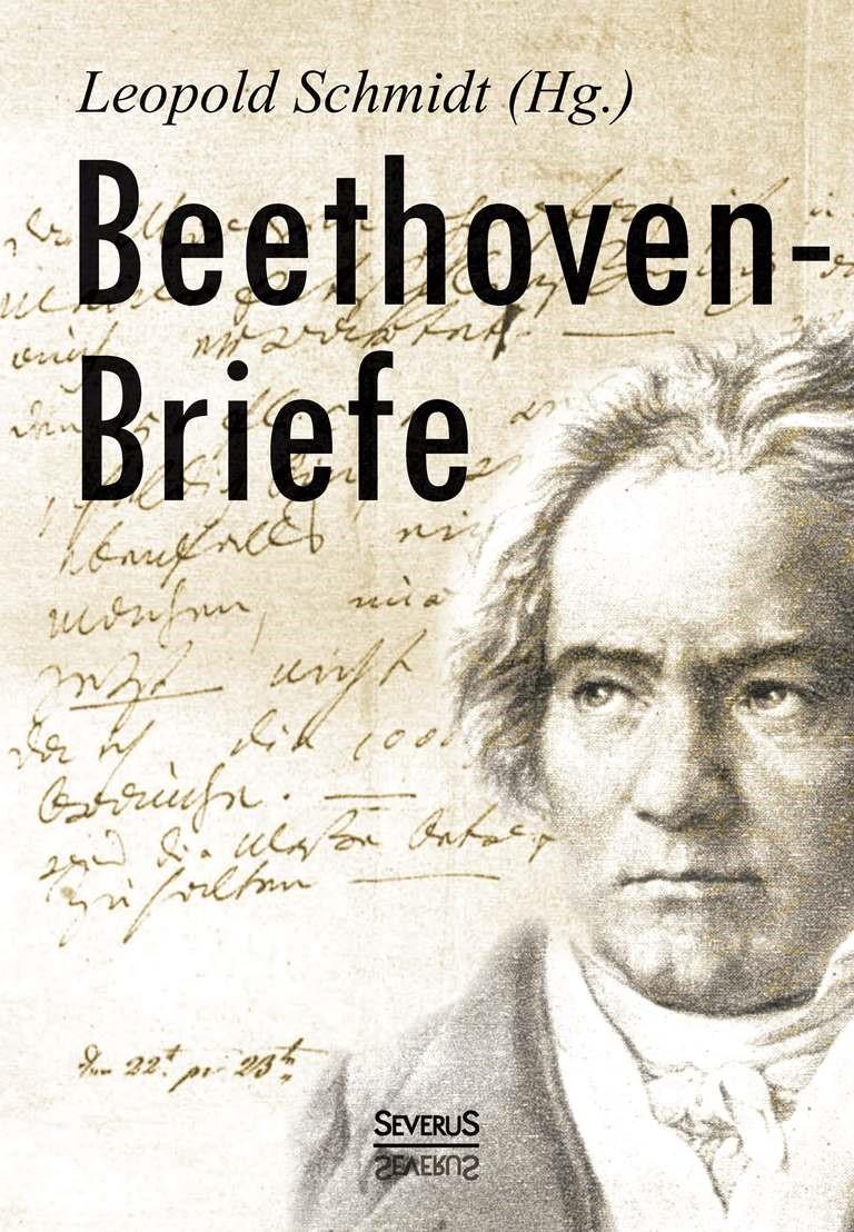 Abbildung von Schmidt | Beethoven-Briefe | 2014