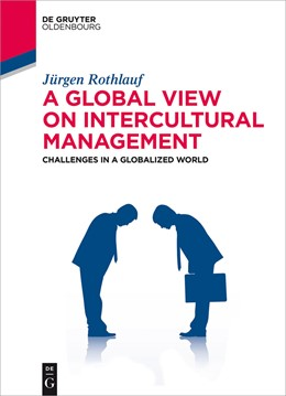 Abbildung von Rothlauf | A Global View on Intercultural Management | 2014 | Challenges in a Globalized Wor...