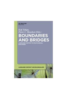 Abbildung von Yakpo / Muysken | Boundaries and Bridges | 2017 | Language Contact in Multilingu... | 14