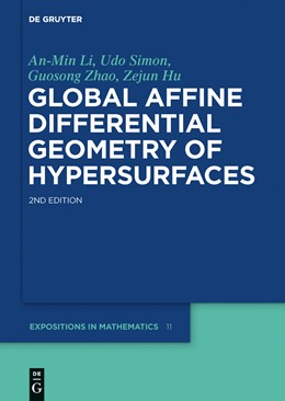 Abbildung von Li / Simon / Zhao | Global Affine Differential Geometry of Hypersurfaces | 2nd revised and extended edition | 2015 | 11