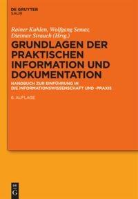 Abbildung von Kuhlen / Semar / Strauch | Grundlagen der praktischen Information und Dokumentation | 6., völlig neu gefasste Ausgabe | 2014